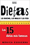 img - for Dietas: Lo Bueno, Lo Malo y Lo Feo (Spanish Edition) book / textbook / text book