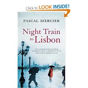 Night Train to Lisbon - Pascal Mercier