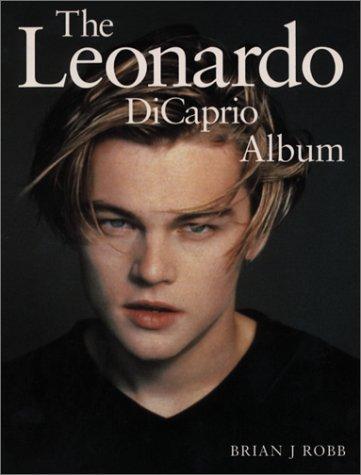 Leonardo Dicaprio Album, BRIAN J. ROBB