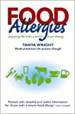 Food Allergies : Enjoying Life with a Severe Food Allergy