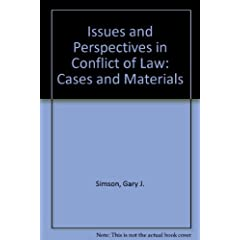 Issues and Perspectives in Conflict of Law: Cases and Materials