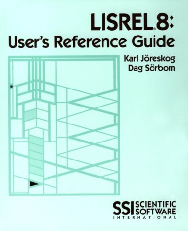 Lisrel 8: User's Reference Guide