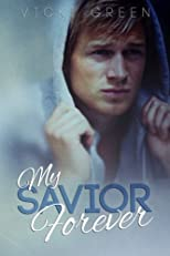 My Savior Forever (Forever Series) (Volume 1)
