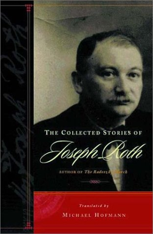 The Collected Stories of Joseph Roth