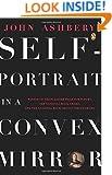 Self-Portrait in a Convex Mirror: Poems (Poets, Penguin)