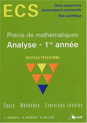 Analyse 1re année ECS : Cours, méthodes, exercices résolus