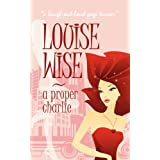 A Proper Charlieby Louise Wise