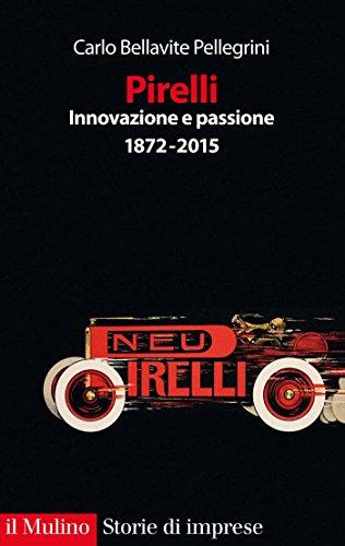 pirelli-innovazione-e-passione-1872-2015-storie-di-imprese