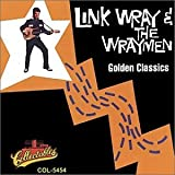 echange, troc Link Wray, Wraymen - Golden Classics Edition
