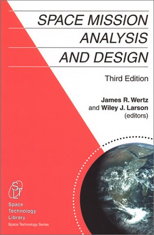 Space Mission Analysis and Design  3rd edition