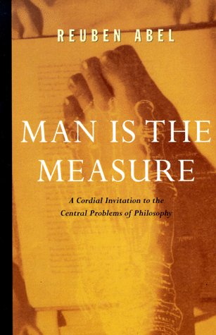 Man is the Measure, REUBEN ABEL