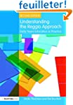 Understanding the Reggio Approach: Ea...