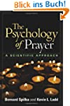 The Psychology of Prayer: A Scientifi...