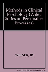 Methods in Clinical Psychology (Wiley Series on Personality Processes)