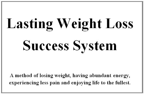 Lasting Weight Loss Success System