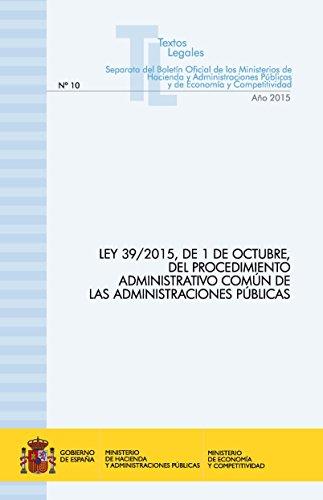 Ley 39/2015, de 1 de octubre, del procedimiento administrativo común de las administraciones públicas común de las administraciones públicas