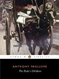 The Duke's Children (0140433449) by Anthony Trollope