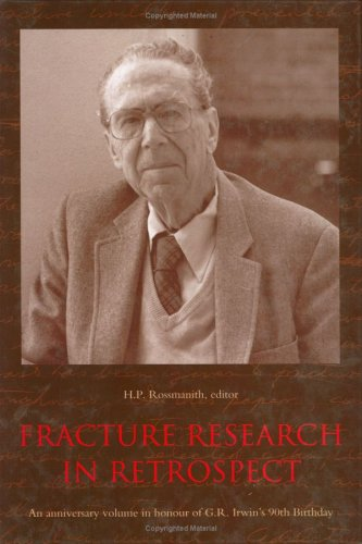 Fracture Research In Retrospect An Anni