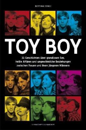 Toy Boy: 33 Geschichten über grandiosen Sex