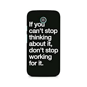 Ebby Don't Stop Working Premium Printed Case For Moto E