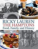 img - for Ricky Lauren: The Hamptons : Food, Family, and History (Hardcover); 2012 Edition book / textbook / text book