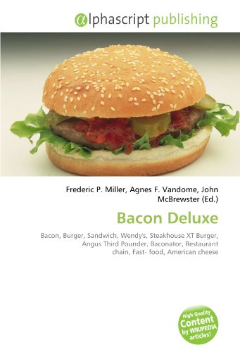 bacon-deluxe-bacon-burger-sandwich-wendys-steakhouse-xt-burger-angus-third-pounder-baconator-restaur