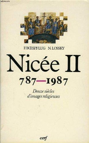 Nicée II, 787-1987: douze siecles d'images religieuses