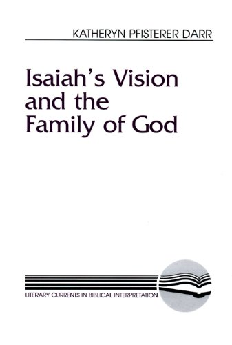 Isaiah's Vision and the Family of God (Literary Currents in Biblical Interpretation)