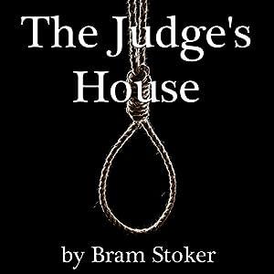 The Judge's House | [Bram Stoker]