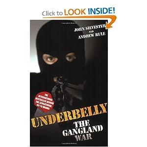 Underbelly - John Silvester ,Andrew Rule
