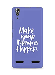 AMEZ make your dreams happen Back Cover For Lenovo A6000