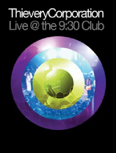 DVD : Thievery Corporation - Live at 9:30 Club (DVD)