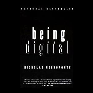 Being Digital | [Nicholas Negroponte]
