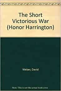 The Short Victorious War by David Weber (English) MP3 CD Book