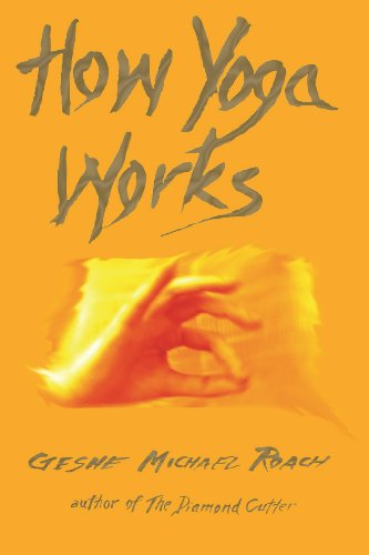 How Yoga Works: Michael Roach, CHRISTIE MCNALLY: 9780976546900: Amazon.com: Books