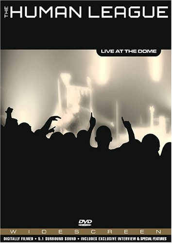 The Human League - Live At The Dome (2005) FullDVD