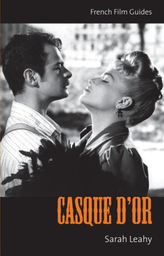 Casque D'Or: (Jacques Becker, 1952) (The French Film Guides)