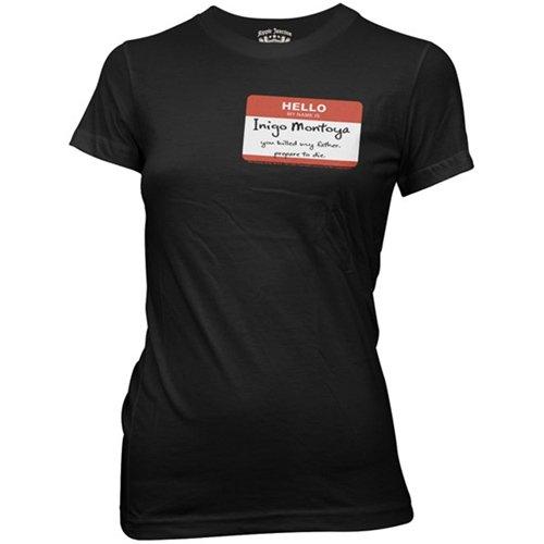 Princess Bride Hello My Name is Inigo Montoya... Nametag Juniors Girly T-Shirt, Medium