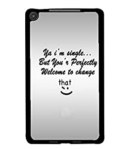 PrintDhaba Quote D-4895 Back Case Cover for ASUS GOOGLE NEXUS 7 2013 (Multi-Coloured)