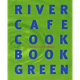 River Cafe Cookbook Greenby Rose Gray