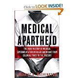 img - for Medical Apartheid The Dark History of Medical Experimentation on Black Americans from byWashington book / textbook / text book