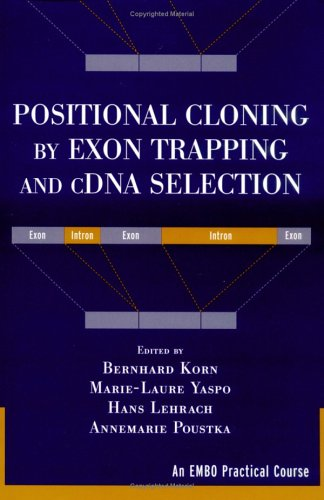Positional Cloning By Exon Trapping And Cdna Selection (Embo)