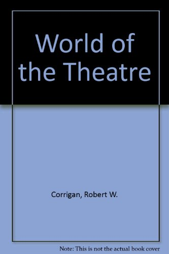 World of the Theatre