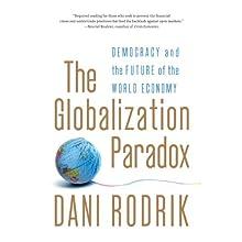 The Globalization Paradox: Democracy and the Future of the World Economy | Livre audio Auteur(s) : Dani Rodrik Narrateur(s) : Mark Whitten
