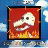 Dead Dog's Eyeball: Songs of Daniel Johnston