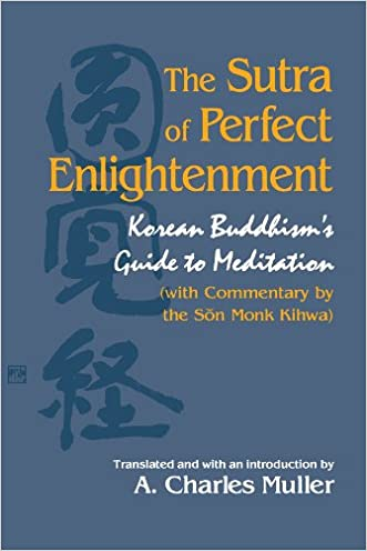 The Sutra of Perfect Enlightenment: Korean Buddhism's Guide to Meditation (S U N Y Series in Korean Studies) (Suny Series, Korean Studies)