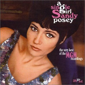 Sandy Posey - Single Girl / Blue Is My Best Color - Zortam Music