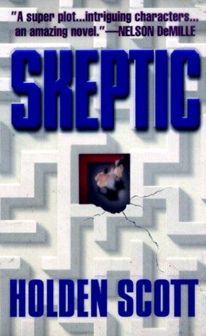 Skeptic, Scott,Holden
