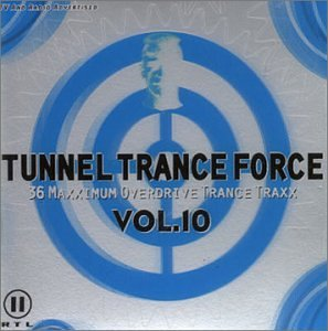 tunnel-trance-force-36-maxximum-overdrive-trance-traxx-vol-10