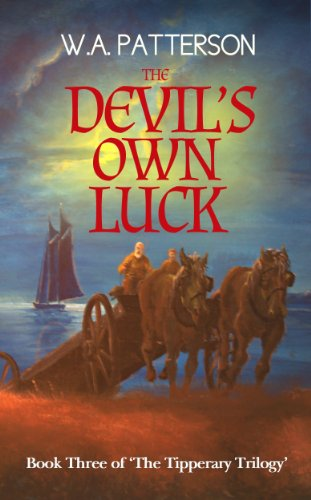 William Patterson - The Devil's Own Luck (The Tipperary Trilogy Book 3)